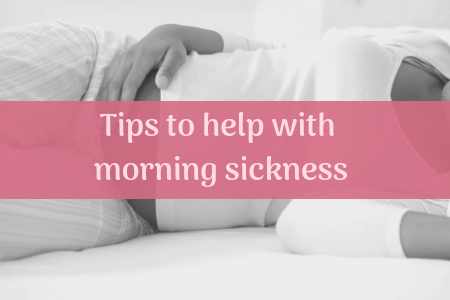 Tips to help with morning sickness