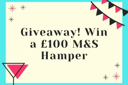 Giveaway! Win a £100 M&S Hamper